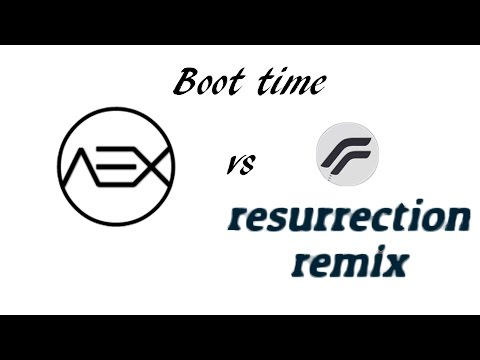 Resurrection Remix vs AOSP extended|Boot time|