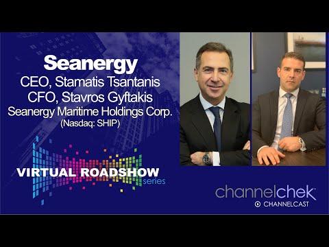 Virtual Roadshow - Seanergy Maritime Holdings (SHIP) CEO Stamatis Tsantanis and CFO Stavros Gyftakis