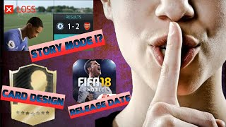 Official fifa mobile 18 news !! story mode! release date! new card design! fifa mobile reset info.