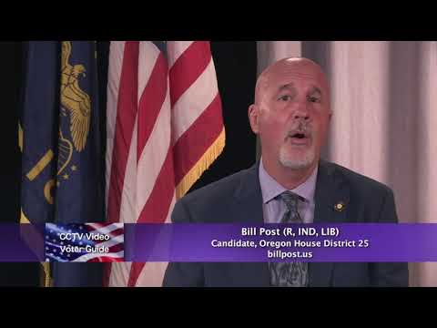 Bill Post (R, IND, LIB) candidate, Oregon House District 25