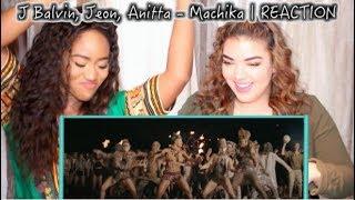 J Balvin, Jeon, Anitta - Machika | REACTION