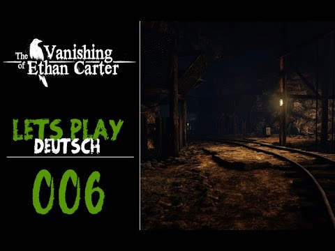 THE VANISHING OF ETHAN CARTER [HD 1080p] #006 - Ein Stargate? ● Let's Play (German)