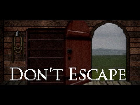 Don't Escape - WHY THE HELL CAN I TIE MYSELF UP?!