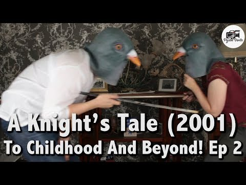 A Knight's Tale (2001) -- Movie Review | To Childhood And Beyond! : Ep 2