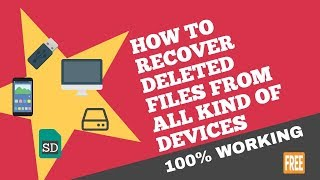 How to Recover Deleted Files From all kind of Devices | Card recovery software for free 2018
