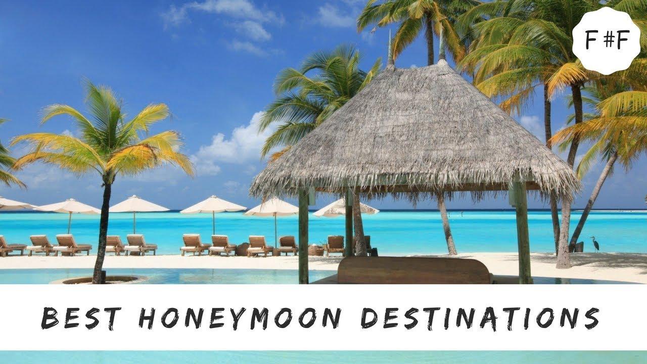 top 10 best honeymoon destinations of 2018 #factsfaculty - youtube