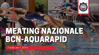 Meeting Nazionale BCN-AQUARAPID - Trailer 2019
