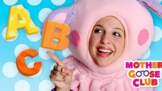 ABC Song - Mother Goose Club Nursery Rhymes