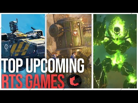 The Top Upcoming Real Time Strategy Games!