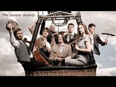 The Leisure Society - If God Did Give Me A Chance