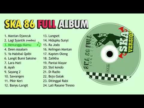 Kumpulan Lagu SKA 86 Versi Reagge