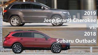 2019 Jeep Grand Cherokee vs 2018 Subaru Outback (technical comparison)