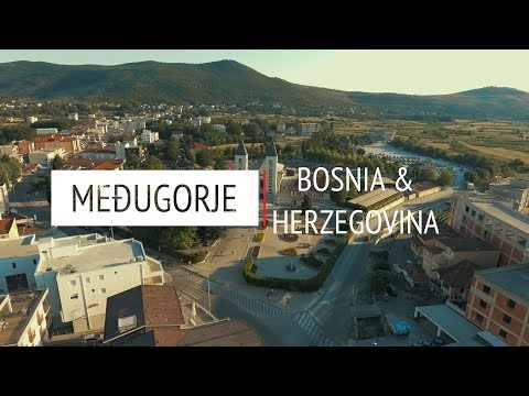 We Invite You to Visit MEĐUGORJE and Mostar