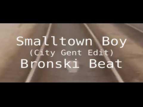 Bronski Beat - Smalltown Boy (City Gent Edit)[zhd extended vmix/remix]