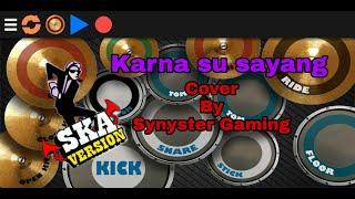 Nikisuka ft abil SKA 86 - karna su sayang (cover by Synyster Gaming)