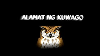 Alamat ng Kuwago (Legend of Owl) - Movie Project 2 version 2