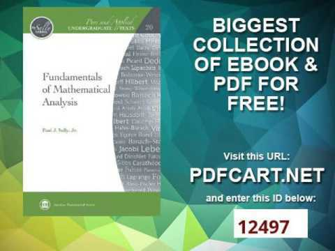 Fundamentals of Mathematical Analysis Pure and Applied Undergraduate Texts