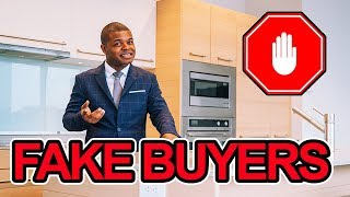 5 Signs To Spot FAKE Buyers In Real Estate
