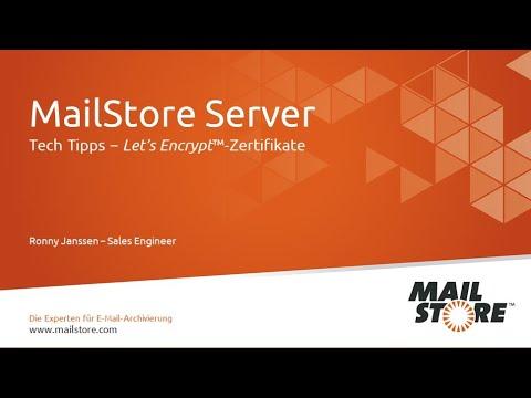 Tech Tipps: Set-up von Let's Encrypt™ TLS-Zertifikaten in MailStore Server