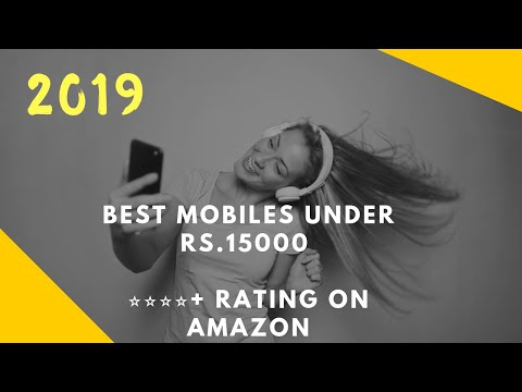 Best Mobiles Phones Under 15000 India March 2019 ⭐⭐⭐⭐