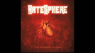 Hatesphere - The Sickness Within (Full Album)