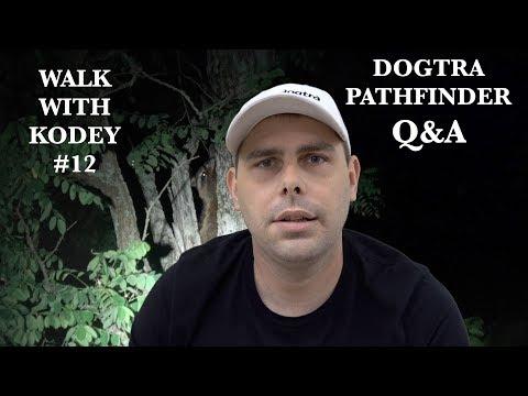 Dogtra Pathfinder Q&A Walk with Kodey #12