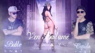 Ven Bailame - CUPIDO y BUBLE ( PROD BY MCTANA)