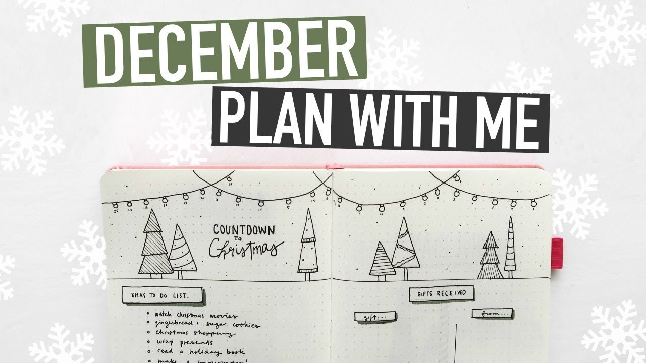 Bullet Journal December Plan With Me 2018 Holiday Spreads Youtube