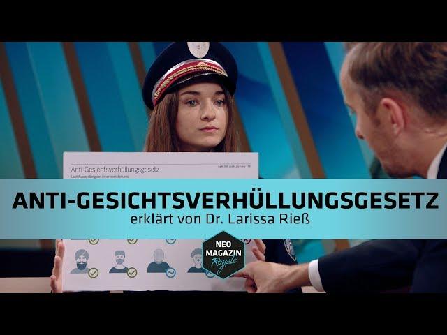 Anti-Gesichtsverhüllungsgesetz erklärt von Dr. Larissa Rieß    NEO MAGAZIN ROYALE mit Jan Böhmermann
