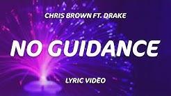 Drake, Chris Brown - No Guidance (Lyrics)