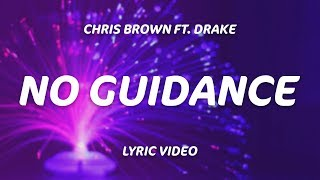 Download Drake, Chris Brown - No Guidance (Lyrics) Mp3 and Videos