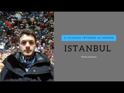 ISTANBUL (prima puntata) - Il viaggio intorno al mondo
