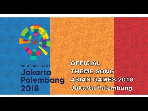 Official Theme Song Asian Games 2018 - Bright As The Sun (Energy of Asia)