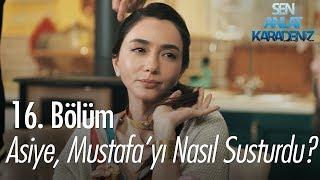 Asiye, Mustafa