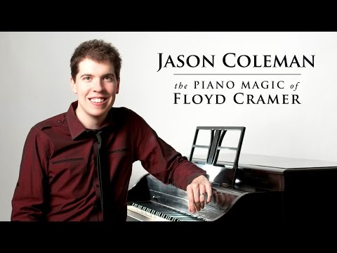 Jason Coleman - The Piano Magic of Floyd Cramer