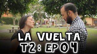 """La Vuelta - Segunda Temporada, Episodio 4: """"¿La Legaliza el Presidente?"""""""