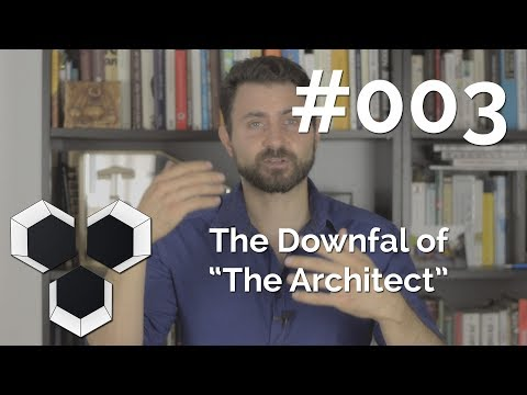 "ProArchitect #003 - The Downfall of ""The Architect"""