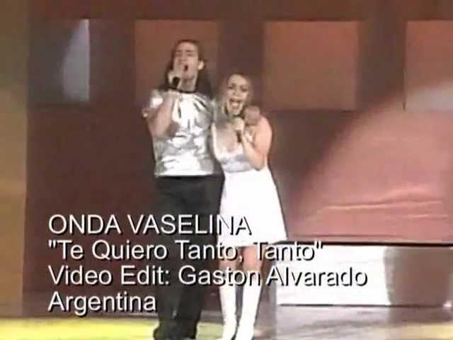 Onda Vaselina Te Quiero Tanto Tanto Youtube
