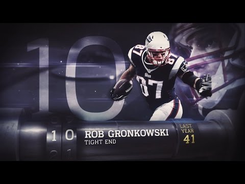 #10 Rob Gronkowski (TE, Patriots) | Top 100 Players of 2015