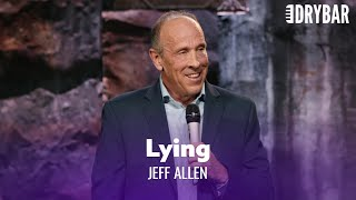 You CAN'T Lie To Your Wife. Jeff Allen