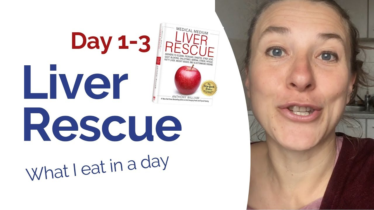 """Liver Rescue - Day 1-3 """"What I eat in a day"""""""