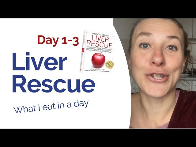 "Liver Rescue  - Day 1-3 ""What I eat in a day"""