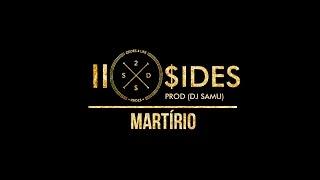Two Sides - Martírio (Prod Dj Samu)