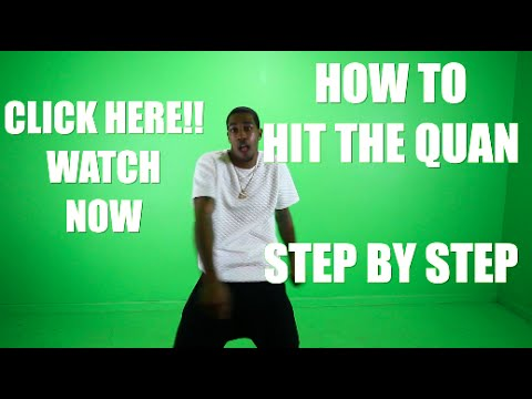HOW TO HIT THE QUAN TUTORIAL
