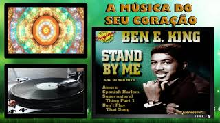 BEN E. KING - STAND BY ME (Ben E. King - Jerry Leiber - Mike Stoller)