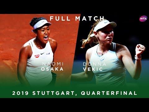 Naomi Osaka vs. Donna Vekic | Full Match | 2019 Stuttgart Quarterfinal
