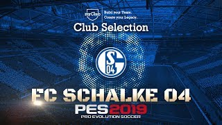 PES 2019 - Schalke 04 Club Selection/myClub Featured Players Campaigns