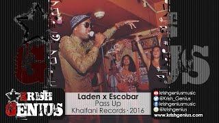 Laden Ft. Escobar - Pass Up - August 2016