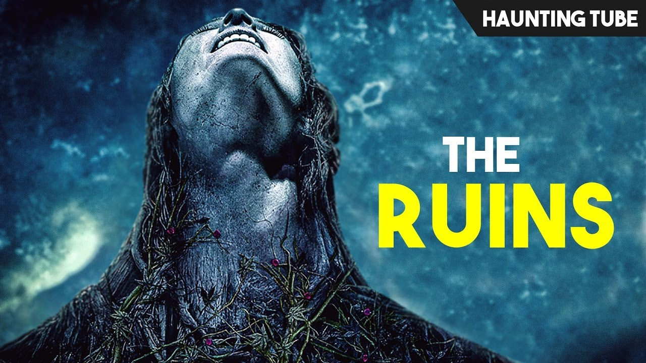The Ruins (2008) Explained in 12 Minutes + Alternate Endings | Haunting Tube
