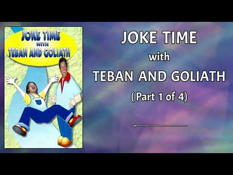 Joke Time With Teban And Goliath (Part 1 of 4)